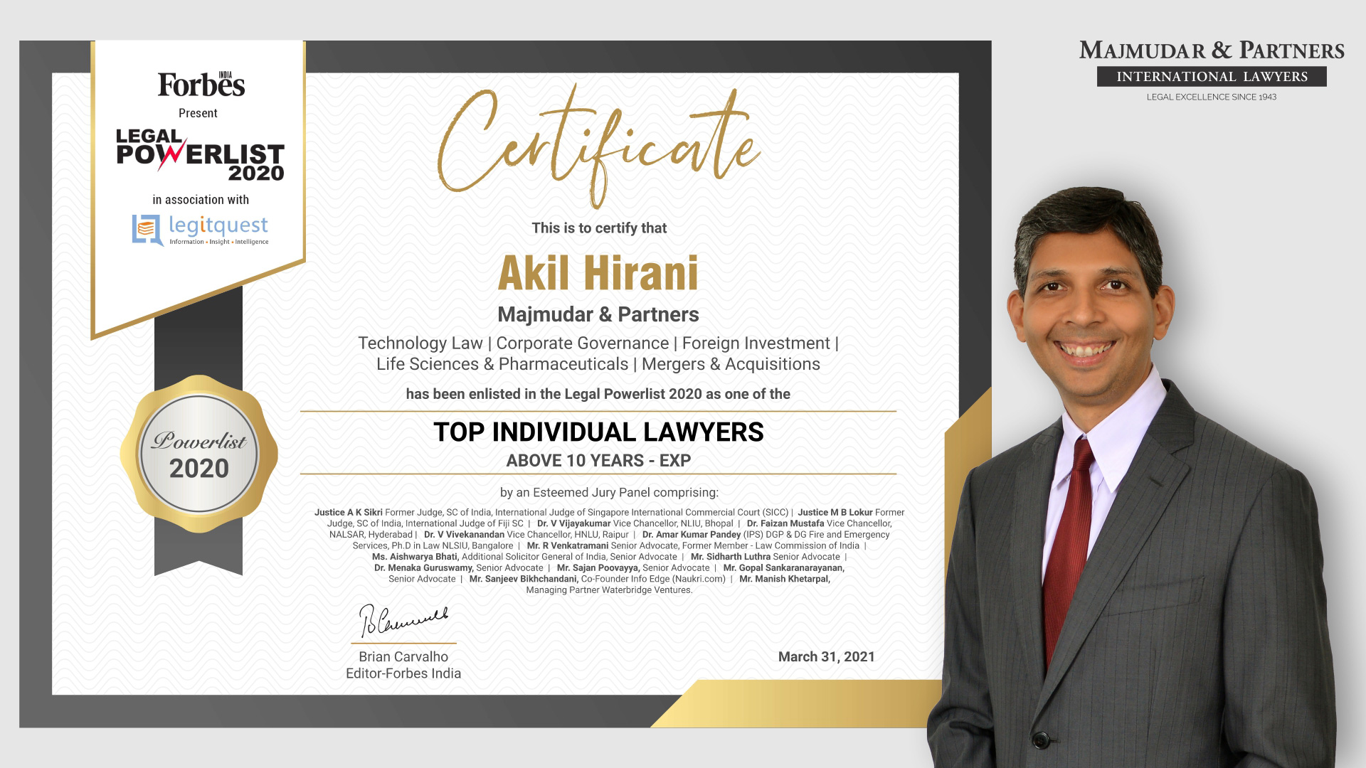 Akil Hirani, Managing Partner & Head of Transactions Practice at Majmudar & Partners, has been featured as a top-ranked lawyer in Forbes India's Legal Powerlist 2020. The list recognizes some of the best lawyers in India in the year 2020 based on several parameters.