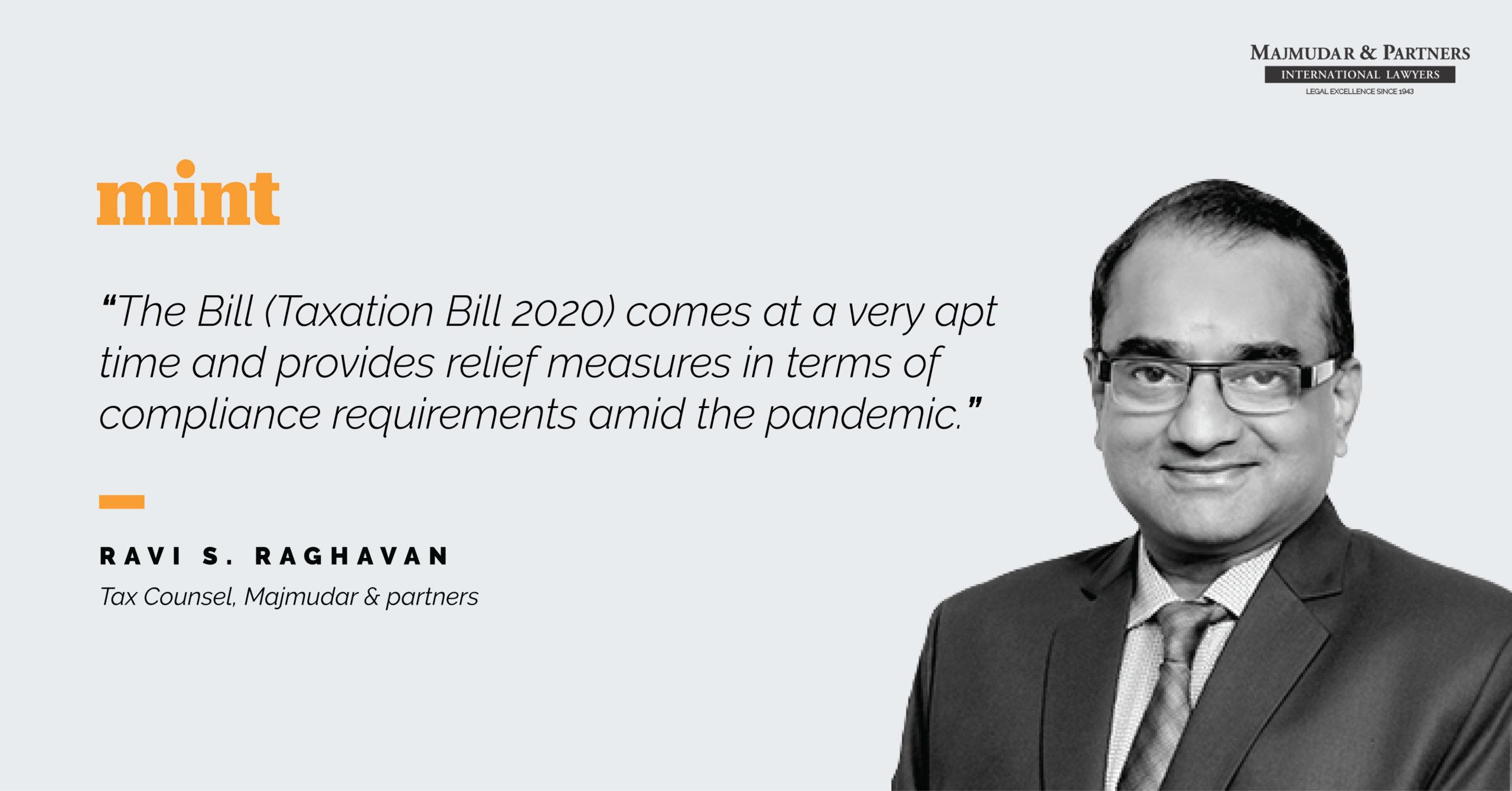 Ravi S. Raghavan speaks to Livemint about Taxation Bill 2020