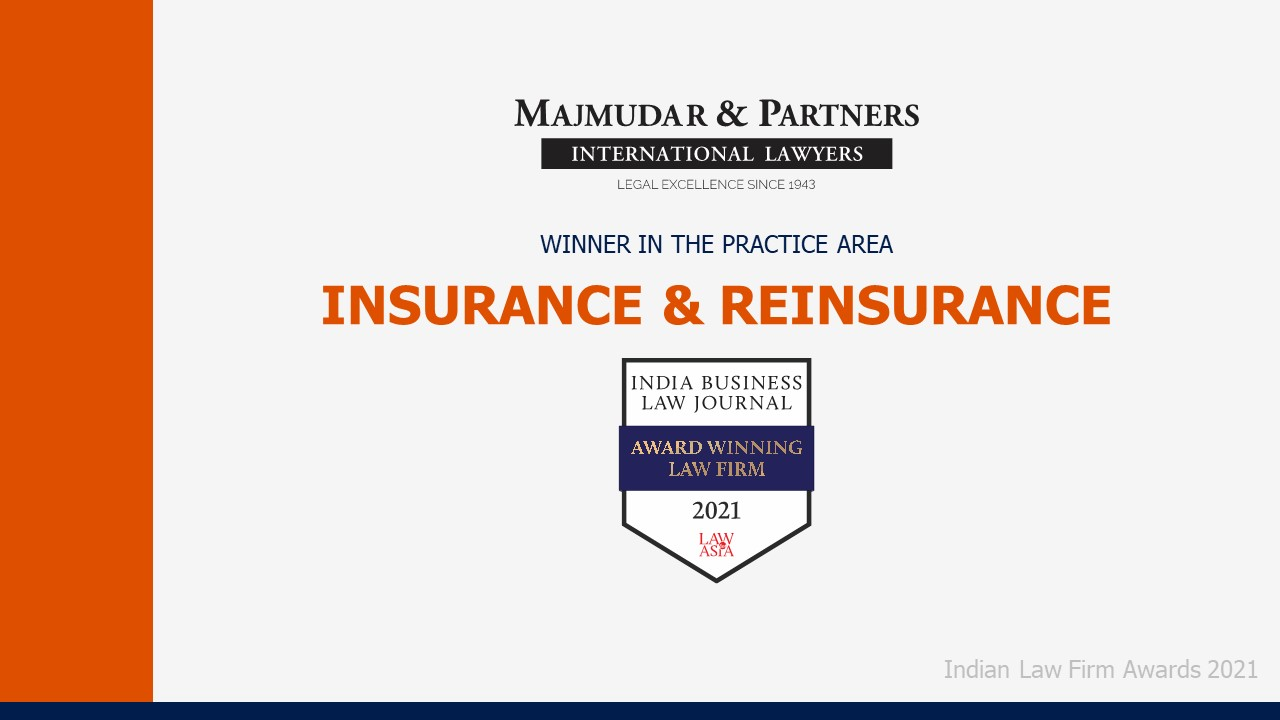 Majmudar & Partners wins the Indian Business Law Journal's Indian Law Firm Awards 2021 in the Insurance & Reinsurance category